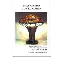 TRABAJANDO CON EL VIDRIO (PRINCIPIANTES)