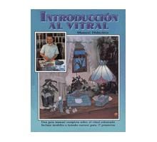 INTRODUCCION AL VITRAL (EN ESPAÑOL)