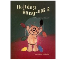 HOLIDAY HANGUPS 2