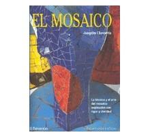 EL MOSAICO (TECNICAS DE MOSAIQUISMO EN ESPAÑOL)