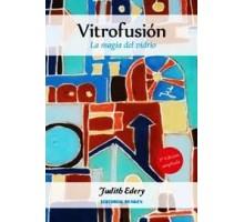 VITROFUSION, LA MAGIA DEL VIDRIO