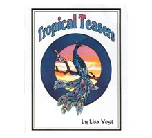 TROPICAL TEASERS