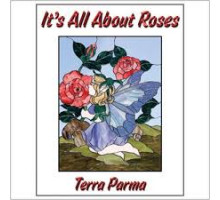 Its All About Roses (todo Sobre Rosas)